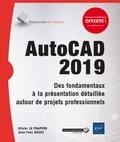 Olivier Le Frapper et Jean-Yves Gouez - AutoCAD 2019 - Des fondamentaux à la présentation détaillée autour de projets professionnels.