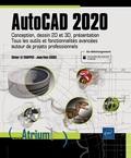 Olivier Le Frapper et Jean-Yves Gouez - AutoCAD 2020 - Conception, dessin 2D et 3D, présentation. Tous les outils et fonctionnalités avancées autour de projets professionnels.