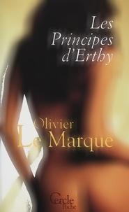 Olivier Le Marque - Cercle Poche nº103 Les Principes d'Erthy.