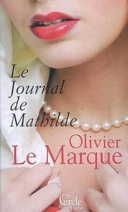 Olivier Le Marque - Cercle Poche n°139 Le Journal de Mathilde.
