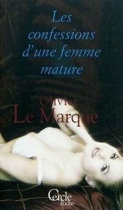 Olivier Le Marque - Cercle Poche n°162 Les Confessions d'une femme mature.