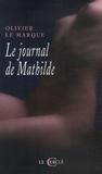 Olivier Le Marque - Le Journal de Mathilde.