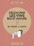 Olivier Le Naire - Découvrir les vins bio et nature.