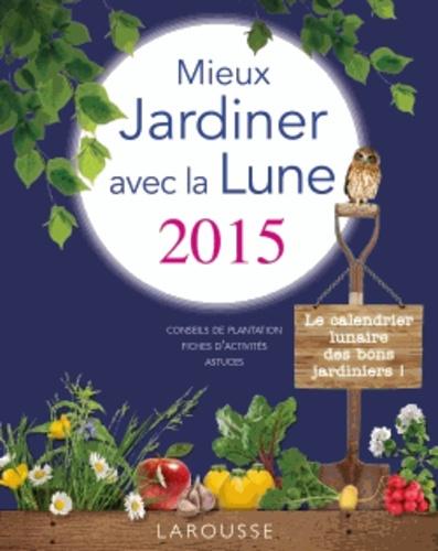 Jardinage Avec La Lune 2015