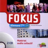 Olivier Ledoux et Catherine Creux - Allemand Tles Fokus B1-B2. 2 CD audio