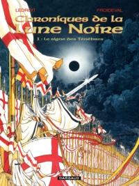 Olivier Ledroit et François Froideval - Chroniques de la Lune Noire Tome 1 : Le Signe des Ténèbres.