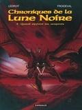 Olivier Ledroit et François Froideval - Chroniques de la Lune Noire Tome 4 : Quand sifflent les serpents.