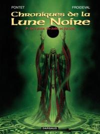 Olivier Ledroit et François Froideval - Chroniques de la Lune Noire Tome 7 : De Vents, de Jade et de Jais.