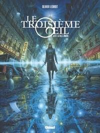 Olivier Ledroit - Le Troisième OEil - Tome 01 - Acte 1 - La Ville lumière.