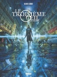 Olivier Ledroit - Le troisième oeil Tome 1 : La ville lumière.