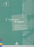 Olivier Lefort - L'épreuve de rapport - Préparation aux concours.