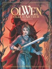 Olivier Legrand et  Annabel - Olwen, fille d'Arthur Tome 2 : La corne de vérité.