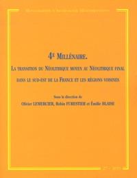 Olivier Lemercier et Robin Furestier - 4ème millénaire - La transition du Néolitihique moyen au Néolitihique final dans le sud-est de la France et les régions voisines.