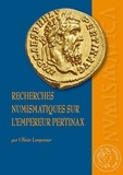 Olivier Lempereur - Recherches numismatiques sur l'empereur Pertinax.
