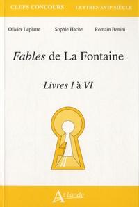 Olivier Leplâtre et Sophie Hache - Fables de La Fontaine - Livres I à VI.