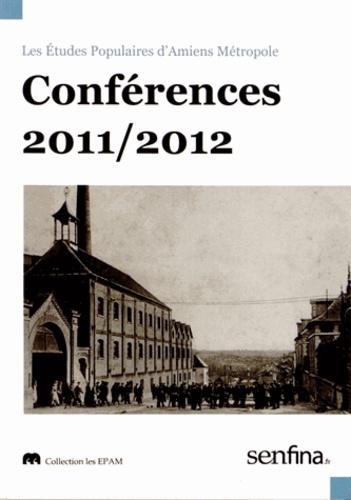 Olivier Leroux - Les études populaires d'Amiens Métropole - Conférences 2011/2012.