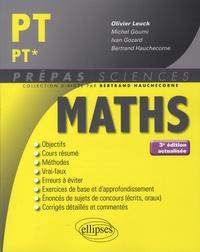 Olivier Leuck et Michel Goumi - Mathematiques PT/PT*.