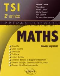 Olivier Leuck et Pierre Bron - Mathématiques TSI, 2e année.