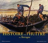Olivier Levasseur - Histoire de l'huître en Bretagne.