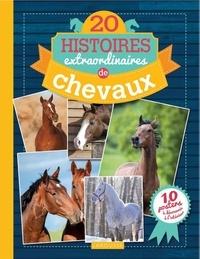20 histoires extraordinaires de chevaux- Avec 10 posters - Olivier Lhote | Showmesound.org