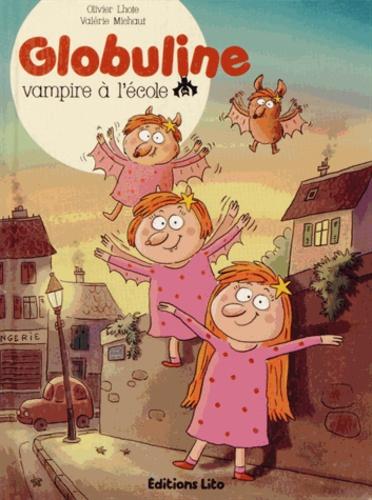 Olivier Lhote et Valérie Michaut - Globuline Tome 2 : Vampire à l'école.