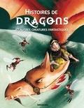 Olivier Lhote et Véronique Joffre - Histoires de dragons - Et autres créatures fantastiques.