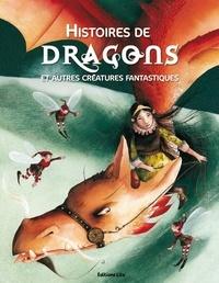 Histoires de dragons - Et autres créatures fantastiques.pdf