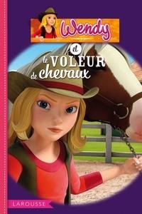 Olivier Lhote - Wendy et le voleur de chevaux.