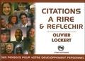 Olivier Lockert - Citations à rire & réfléchir - 356 pensées humouristiques et satiriques pour booster votre Développement Personnel.