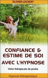 Olivier Lockert - Confiance & estime de soi avec l'hypnose - Votre thérapeute de poche.