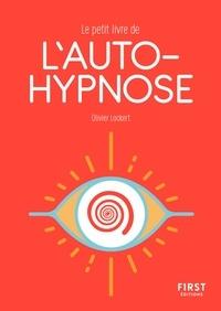 Olivier Lockert - Le petit livre de l'autohypnose.
