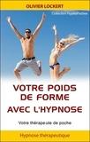 Olivier Lockert - Votre poids de forme avec l'hypnose.