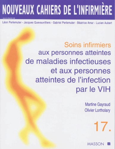 Olivier Lortholary et Martine Gayraud - .