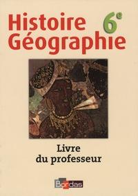Olivier Loubes - Histoire Géographie 6e - Livre du professeur.