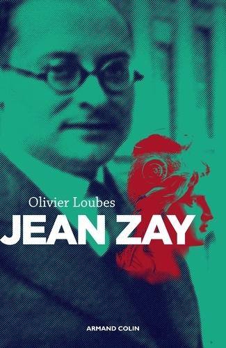 Jean Zay. L'inconnu de la République