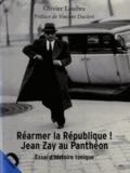 Olivier Loubes - Réarmer la République ! - Jean Zay au Panthéon.