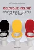 Olivier Luminet - Belgique - België - Un État, deux mémoires collectives.