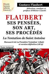 Olivier Lusetti et Louis Bertrand - Flaubert, ses pensées, son art, ses procédés - La première tentation de saint Antoine.