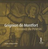 Olivier Maire - Louis-Marie Grignion de Montfort - L'errance du pèlerin, de la Bretagne à la Vendée. 1 DVD