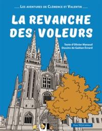 Olivier Manaud - Les aventures de Clémence et Valentin  : La revanche des voleurs.