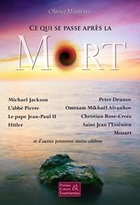 Olivier Manitara - Ce qui se passe après la mort.