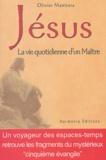 Olivier Manitara - Jésus - La vie quotidienne d'un maître.