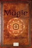 Olivier Manitara - La magie du pentagramme.