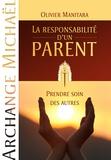 Olivier Manitara - La responsabilité d'un parent - Prendre soin des autres.