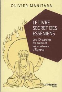 Olivier Manitara - Le livre secret des Esséniens.