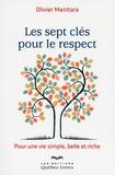 Olivier Manitara - Les sept clés pour le respect.