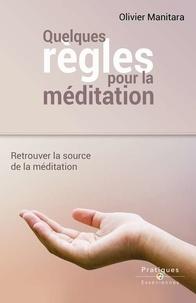 Rhonealpesinfo.fr Quelques règles pour la méditation - Retrouver la source de la méditation Image