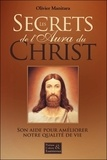 Olivier Manitara - Secrets de l'aura du Christ - Son aide pour améliorer notre qualité de vie.