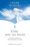 Olivier Manitara - Vivre avec les anges - La méthode essénienne de la ronde des archanges.