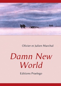 Olivier Marchal - Damn new world.
